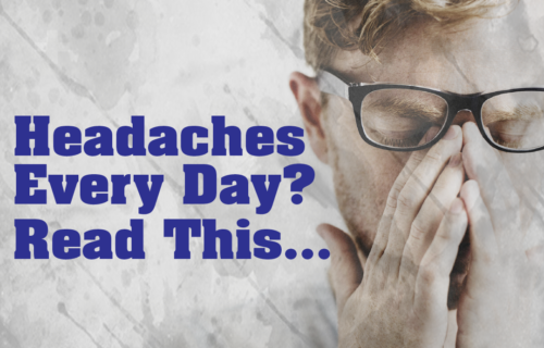 If you have headaches everyday then read this