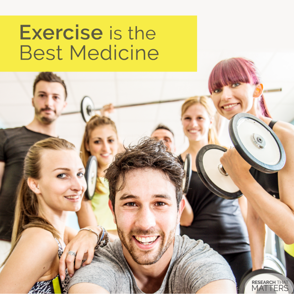 Exercise is the Best Medicine