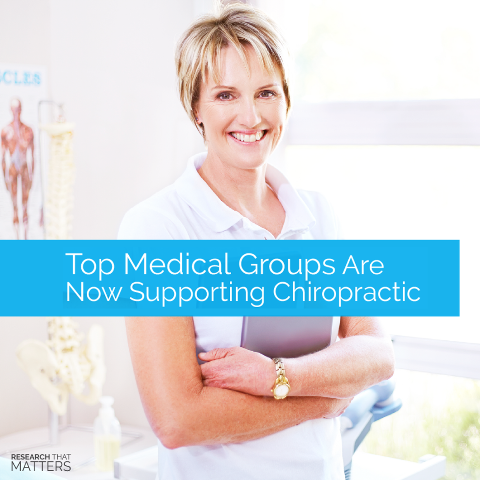 Top Medical Groups are Now Supporting Chiropractic